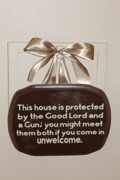 This house is protected...door sign by peachtreedeZines on Etsy Need...so true