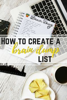 How To Declutter Your Mind and Create a Brain Dump List