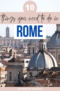 Dreaming about a trip to Rome? Wondering what to do there? Check this incredible list of 10 unmissable things to do in Rome Italy. Trust me, you would not want to miss anyone of them! European Travel Tips, Italy Travel Tips, Europe Travel Guide, Travel Guides, Places In Europe, Best Places To Travel, Cool Places To Visit, Venice Travel, Rome Travel