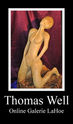 Tom Well, Akt aus Holz (nude made out of wood), woodcraft; Online Galerie, Making Out, Wood Crafts, Wellness, Nude, Painting, Art, Creative, Kunst