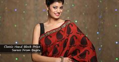 CLASSIC BEAUTIES: HAND BLOCK PRINT SAREES FROM BAGRU