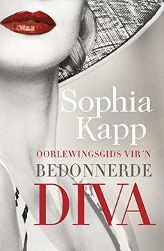 Oorlewingsgids vir 'n bedonnerde diva (Afrikaans Edition)