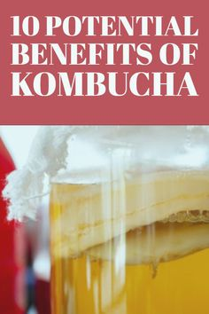 Learn more about the benefits of #kombucha.