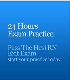 Hesi Exam Practice - Prepare For Your Hesi RN Exit Test