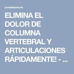 ELIMINA EL DOLOR DE COLUMNA VERTEBRAL Y ARTICULACIONES RÁPIDAMENTE! - Portal Natural