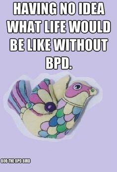 Bob the BPD bird
