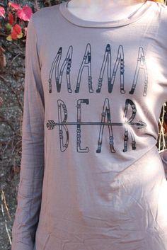 Mama bear long sleeve shirt close up... - Street Fashion