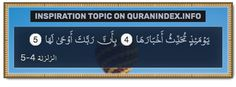 Browse Inspiration Quran Topic on http://Quranindex.info/search/inspiration #Quran #Islam [99:4-5]