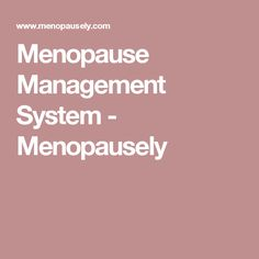Menopause Management System - Menopausely