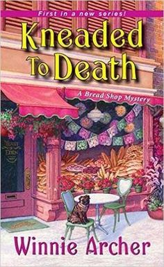 #Review / #Giveaway - Kneaded To Death by Winnie Archer