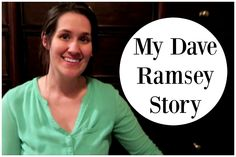 My Dave Ramsey Story! {COLLAB}