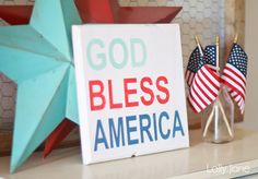 4th of July sign | God Bless America! love it!!!!