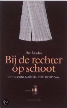 bol.com | Bij de rechter op schoot, Hans Smulders | 9789057306563 | Boeken
