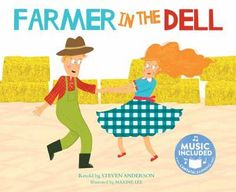 Farmer in the Dell retold by Steven Anderson and illustrated by Maxine Lee. Ms. Amy read this book on 8/10/16.