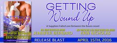 Renee Entress's Blog: [Release Blast & Giveaway] Getting Wound Up by Eri...