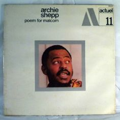 Archie Shepp/Actuel 11 Album Design, Archie, Poems, Polaroid Film, Poetry, Verses, Poem