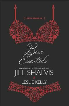 Bare essentials / Jill Shalvis & Leslie Kelly - click to reserve a copy from Prospect Library