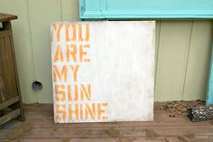Wall Art - Cottage Chic - Custom Wood Sign - You Are My Sunshine - 3 ft tall