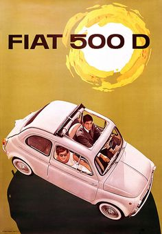 Fiat 500 is the masterpiece of every Italian Vintage lover. A beloved car, a symbol, a myth. Fiat Cinquecento, Fiat 500c, Fiat Abarth, Vintage Italian Posters, Pub Vintage, Poster Vintage, Fiat 500 Pop, Fiat 126, Chevy