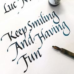Keep Smiling and Having Fun. Italic Calligraphy by Maria Montes. Read her full introduction to Calligraphy at Lettering Hub: http://www.letteringhub.com/calligraphy-intro/