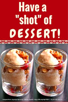For an easy healthy dessert, use shot glasses to serve smaller portions or higher calorie desserts.