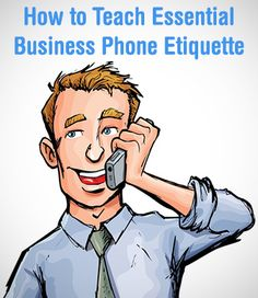 """Don't Answer the Office Phone with """"Hey"""": Teaching Essential Business Phone Etiquette"""