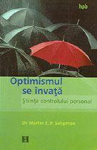 Optimismul Se Invata Seligman Optimism, Outdoor Gear, Articles, Magazine, Reading, Books, Movies, Literatura, Libros