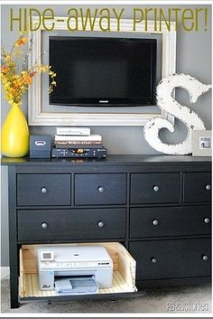 Update a dresser to create a drawer for your printer.   42 Ingeniously Easy Ways To Hide The Ugly Stuff In Your Home