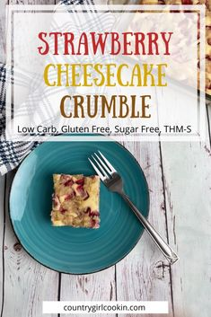 Crumble Recipe, Crumble Topping, Chocolate Chip Cheesecake, Strawberry Cheesecake, My Recipes, Low Carb Recipes, Dessert Recipes, Sugar Free Desserts, Keto Desserts