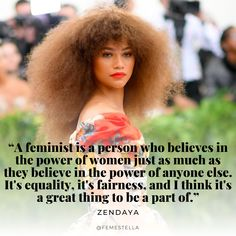 nice zendaya feminist quote quotes hair makeup style fashion outfits feminism natural hair medianet_width = medianet_height = medianet_crid = medianet_versionId = (function() { var isSSL = 'https:' == document. Girl Quotes, Woman Quotes, True Quotes, Quotes Quotes, Empowerment Quotes, Women Empowerment, Zendaya, Feminism Quotes, Celebration Quotes