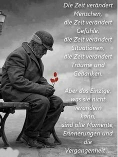 Remember the most beautiful time! Sad Quotes, Words Quotes, Life Quotes, Inspirational Quotes, Sayings, German Quotes, German Words, True Words, Life Lessons