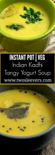 Instant Pot Gluten-Free Indian Kadhi Tangy Yogurt Soup,  Instant Pot Kadhi Indian Tangy Yogurt Soup. A lovely warming soup that goes very well with rice. Two Sleevers