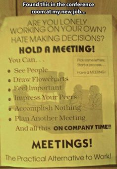 Have a meeting! Feel important