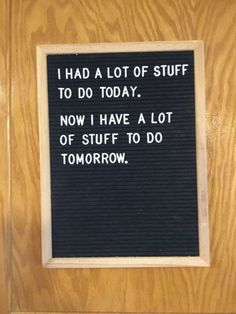 My life - Everything For Funny And Smile Quotable Quotes, Motivational Quotes, Funny Quotes, Inspirational Quotes, Felt Letter Board, Felt Letters, Letterboard Signs, Funny Signs, Word Board