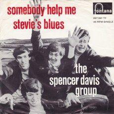 The Spencer Davis Group / Spencer Davis Group - Somebody Help Me / Somebody Help Me