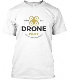 cb07ca274ce0 Drone Pilot Shirts White T-Shirt Front  rcdronewithcamera Rc Drone With  Camera
