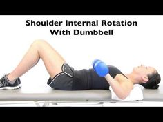 Shoulder Internal Rotation With Dumbbell - Interactive Biology, with Leslie Samuel Biology, Exercise, Education, Shoulder, Ejercicio, Excercise, Tone It Up, Work Outs