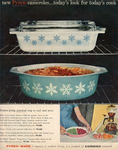 Vintage Pyrex ad - The oval casserole with white snowflakes; we have one!