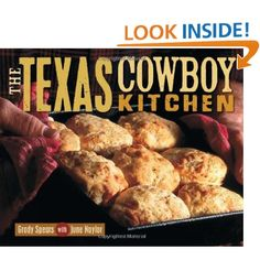 The Texas Cowboy Kitchen..... I need this cookbook!!