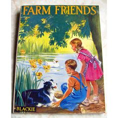 Farm Friends Vintage Children's Book Illustrated by BessieAndMaive