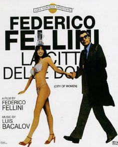 La Città delle Donne - City of Women - Federico Fellini (1980)