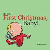 It's Your First Christmas, Baby! children's #kindle book (free download 12/8/15)