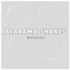 Alabama Shakes - Boy