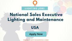 National Sales Executive – Lighting And Maintenance - USA  #jobs #hiring #jobsearch #jobseeker #jobsearchusa #usa