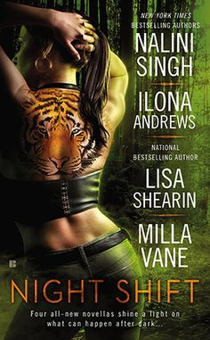 Cover Reveal: Night Shift (Kate Daniels #7.5) by Nalini Singh, Ilona Andrews, Lisa Shearin, Milla Vane -On sale November 25th 2014 by Berkley -Four masters of urban fantasy and paranormal romance plunge readers into the dangerous, captivating world unearthed beyond the dark...