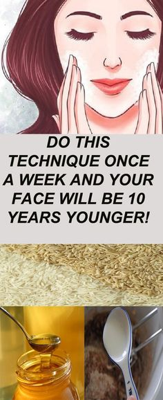 DO THIS PROCEDURE ONCE A WEEK AND YOUR FACE WILL BE 10 YEARS YOUNGER FOREVER