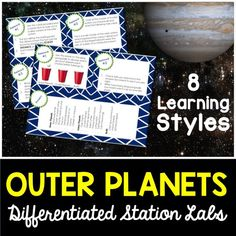 Outer planets differentiated station lab.  8 different student led lab stations that hit every learning style.  Students love these!