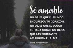 Imagenes bonitas con Frases de Amabilidad | Consejosdeldia.com Character Counts, Kindness Quotes, Mindfulness, Let It Be, Love, Words, Google, Anime, Amor