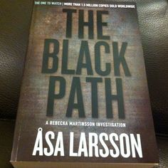 THE BLACK PATH by Åsa Larsson (from MacLehose Press)