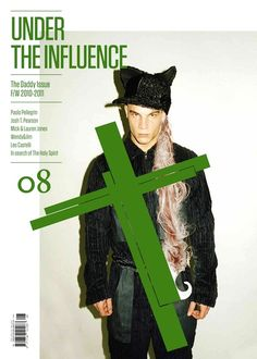 Under The Influence Magazine — The Daddy Issue — F/W 2010-2011 — Nº8